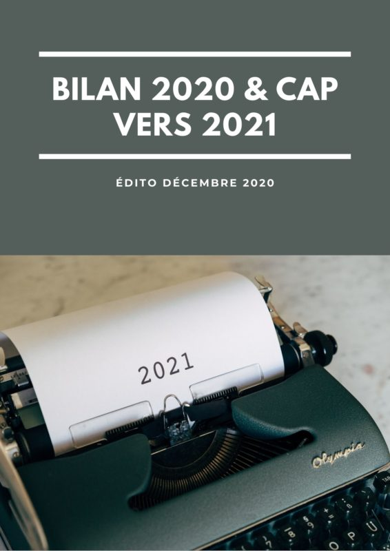 edito bilan 2020 cap vers 2021agence evenementielle receptive pays basque erronda seminaire team building incentive event biarritz saint jean de Luz Ascain
